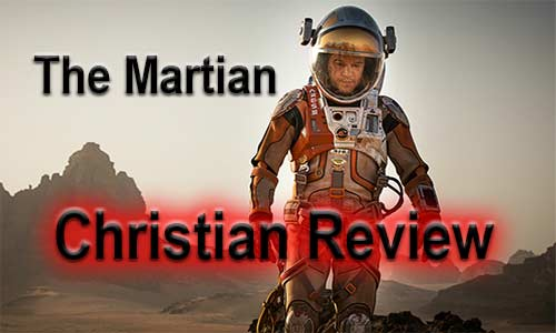 The Martian Christian Movie Review At Rocking Gods House