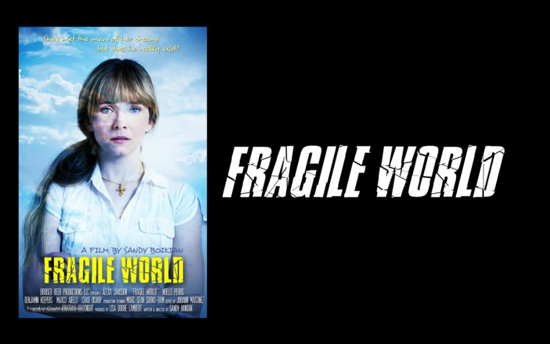 Fragile World – Christian Movie Review