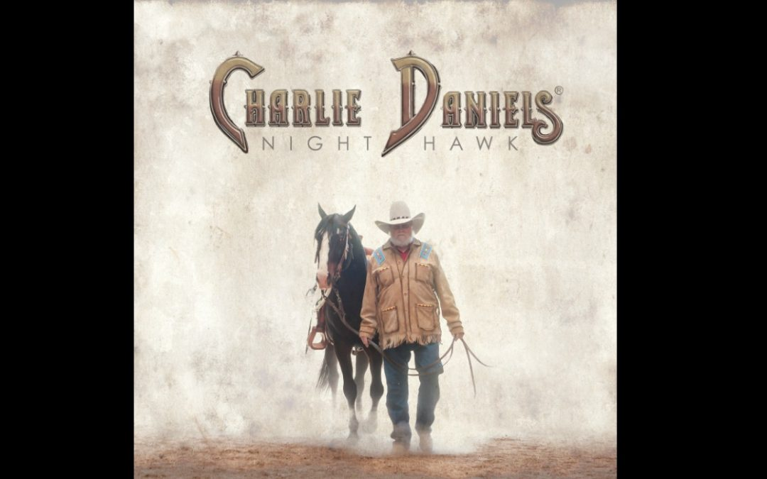 Charlie Daniels New Album 'Night Hawk' Review