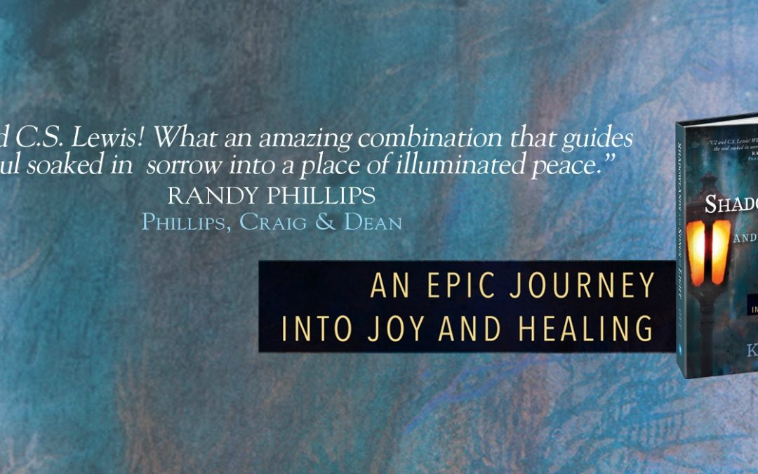 Shadowlands and Songs of Light: An Epic Journey into Joy and Healing