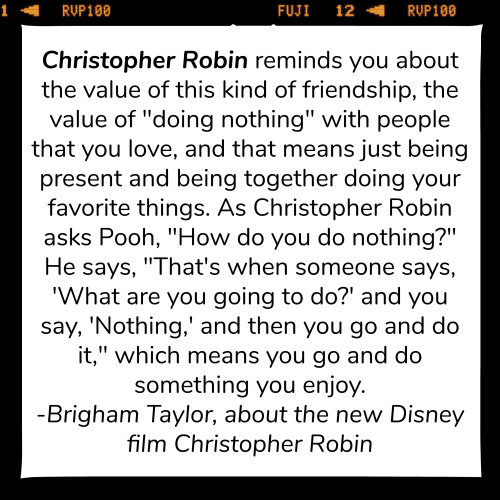 Christopher Robin quote from Brigham Taylor interview with Kevin Ott at RockinGodsHouse.com